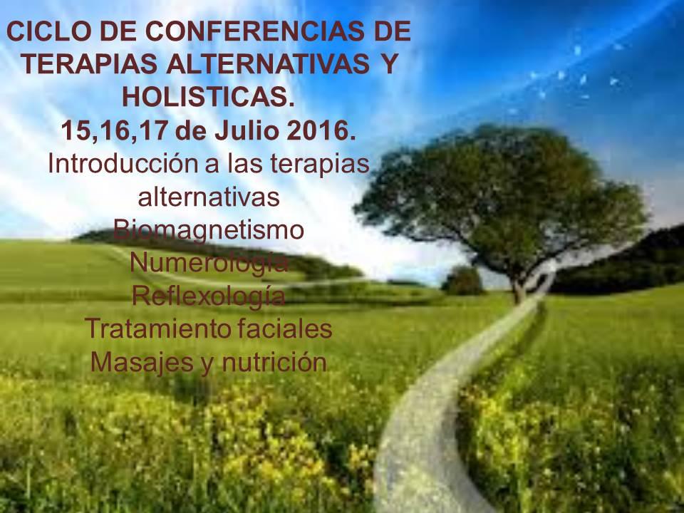 CICLO DE CONFERENCIAS DE TERAPIAS ALTERNATIVAS Y HOLISTICAS